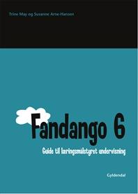 Fandango 6. Guide til læringsmålstyret undervisning