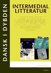 Dansk i dybden - Intermedial litteratur