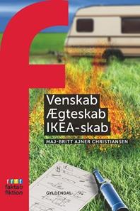 Venskab, ægteskab, IKEA-skab