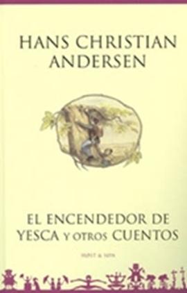 El encendedor de yesca y otros cuentos - Spansk/Spanish