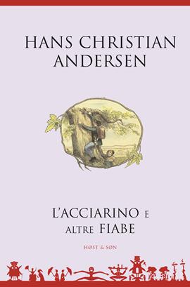 L'acciarino e altre fiabe - Italiensk/Italian