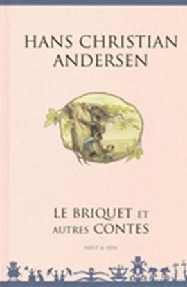 Le Briquet et autres contes - Fransk/French