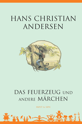 Das Feuerzeug und andere Märchen - Tysk/German