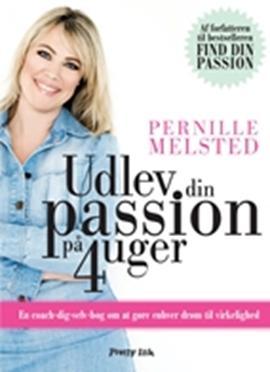 Udlev din passion på 4 uger