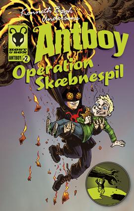 Operation Skæbnespil. Antboy 2