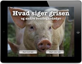 Hvad siger grisen og andre bondegårdsdyr, iPad