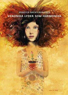 Veronika lyder som harmonika