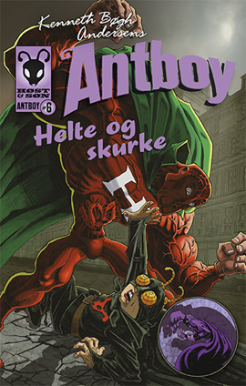 Helte og skurke - Antboy 6
