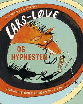 Lars Løve og hyphesten