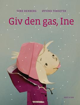 Giv den gas, Ine