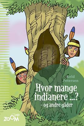 Hvor mange indianere ? - og andre gåder