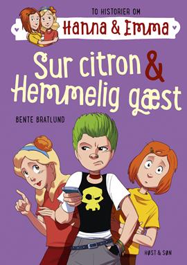Hanna & Emma 4. Sur citron/Hemmelig gæst