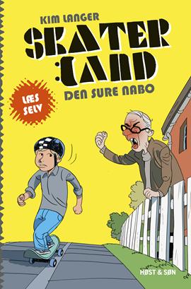 Skaterland LÆS SELV - Den sure nabo