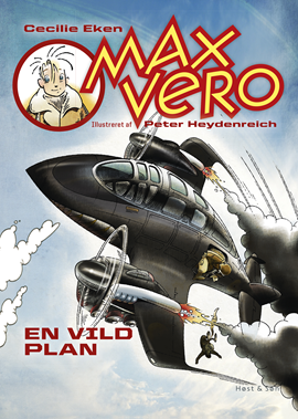 Max Vero. En vild plan