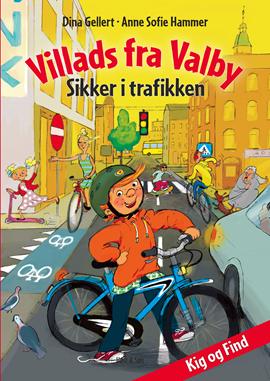Villads fra Valby Sikker i trafikken