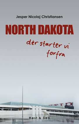 NORTH DAKOTA dér starter vi forfra