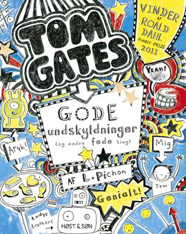 Tom Gates 2 - Gode undskyldninger (og andre fede ting)