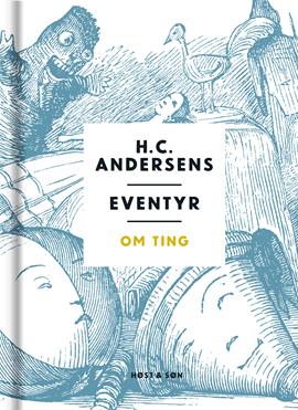 H. C. Andersens eventyr om ting