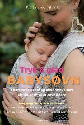 Tryk og glad babysøvn