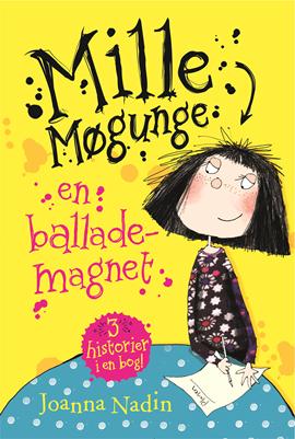 Mille Møgunge -  en ballademagnet