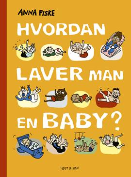 Hvordan laver man en baby?
