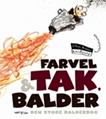 Farvel & tak, Balder