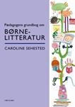 Pædagogens grundbog om børnelitteratur
