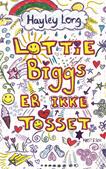 Lottie Biggs er IKKE tosset