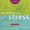 Lær at håndtere stress cd