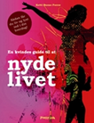 En kvindes guide til at nyde livet