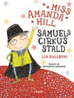 Miss Amanda Hill. Samuels Cirkusstald