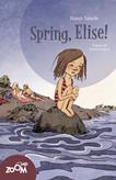 Spring, Elise!