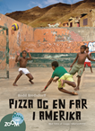 Pizza og en far i Amerika