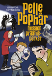 Pelle Pophår 2. Mission præmieperker
