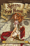 Søstre på De syv Have (2). Den magiske storm