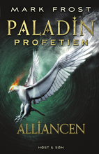 Paladin-profetien. Alliancen