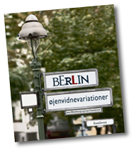 Berlin. Øjenvidnevariationer