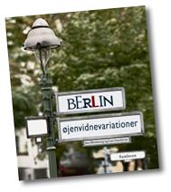 Berlin. Øjenvidnevariationer