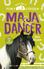 Maja og Dancer. Hestene på Ponygården 3