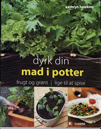 Dyrk din mad i potter