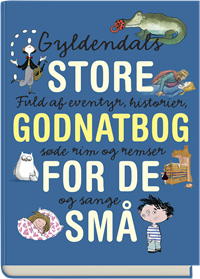 Gyldendals store godnatbog for de små