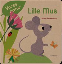 Vores natur, lille mus