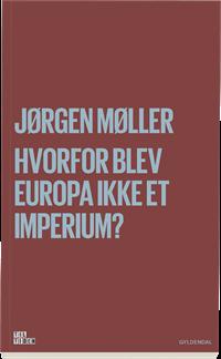 Hvorfor blev Europa ikke et imperium?