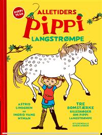 Alletiders Pippi Langstrømpe Tre bomstærke billedbøger