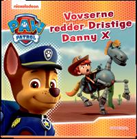 PAW Patrol Dristige Danny X