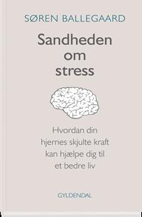 Sandheden om stress