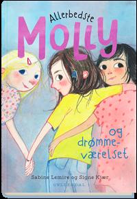 Allerbedste Molly og drømmeværelset