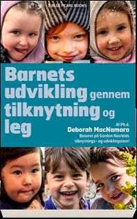 Barnets udvikling gennem tilknytning og leg
