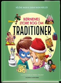 Børnenes store bog om traditioner