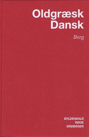 Græsk-Dansk Ordbog Af Carl Berg, Indbundet - køb bøger online